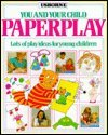 Paperplay (You & Your Child) (0746004869) by Tyler, Jenny