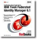 IBM Tivoli Federated Identity Manager 6.1