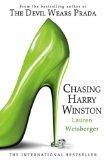 Chasing Harry Winston (000726271X) by LAUREN WEISBERGER