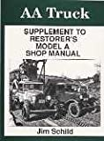 img - for Aa Truck Supplement to Restorers Model a Shop Manual book / textbook / text book