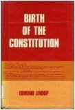 Birth of the Constitution (Government Books)