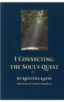I Connecting: The Soul's Quest