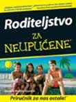 img - for Roditeljstvo za neupucene book / textbook / text book