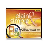 Microsoft Office Access 2007 Plain & Simple
