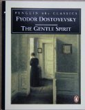 The Gentle Spirit (Classic, 60s) (0146001680) by Dostoyevsky, Fyodor