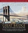 The Great Bridge (Audiobook) [CD]