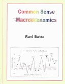 Common Sense Macroeconomics
