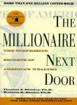 The Millionaire Next Door: The Surprising Secrets of America' s Wealthy (0671015206) by Stanley, Thomas J.