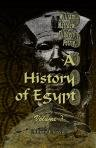 A History of Egypt. Volume 3. From the XIXth to the XXXth Dynasties