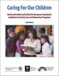 img - for Caring for Our Children: National Health and Safety Performance Standards; Guidelines for Early Care and Education Programs (3d ed.) book / textbook / text book