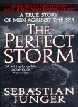 The Perfect Storm: A True Story of Men Against the Sea (006101351X) by Sebastian Junger