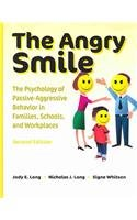 The Angry Smile: The Psychology of Passive-Aggressive