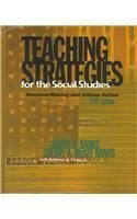 teaching-strategies-for-the-social-studies-decision-making-and-citizen-action-5th-edition-5th-fifth-