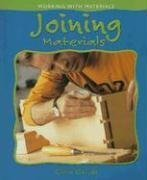 Joining Materials (Working With Materials)