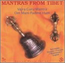 Sacred Music from Tibet: Mantras
