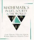 Mathematics in Life, Society, and the World (002385460X) by Musser, Gary