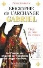 Biographie de l'archange Gabriel : De Marie à mahomet et de sumer à nos jours par Jovanovic