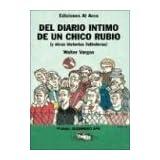 del Diario Intimo de Un Chico Rubio y Otras Historias Futboleras