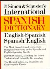 Simon and Schuster's International Dictionary, English/Spanish, Spanish/English (0671212672) by Anon