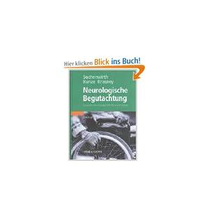 Neurologische Begutachtung. Ein praktisches Handbuch f&uumlr &Aumlrzte und Juristen. Richard M. A. Suchenwirth, Klaus Kunze and Otto Ernst Krasney