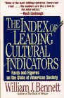 The Index of Leading Cultural Indicators: Facts and Figures on the State of American Society (0671883267) by Bennett, William J.