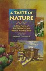 img - for A Taste of Nature: Edible Plants of the Southwest and How to Prepare Them by Farnsworth, Kahanah (August 1, 1997) Paperback book / textbook / text book