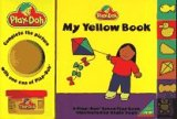 My Yellow Book: A Play-Doh Brand Play Book