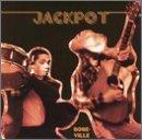 Bone-Ville by Jackpot (2002-08-27)