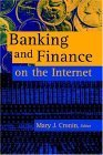 Banking and Finance on the Internet (Internet Management Series)