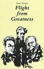 img - for Flight from Greatness: Six Variations on Perfection in Imperfection (Studies in Austrian Literature, Culture, and Thought Translation Series) by Hans Weigel (1997-06-01) book / textbook / text book