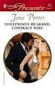 Hollywood Husband, Contract Wife (Harlequin Presents), Jane Porter