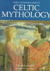 The Illustrated Guide to Celtic Mythology (0517121794) by Rolleston, T.W.