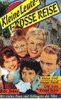 Kleine Leute, große Reise [VHS]