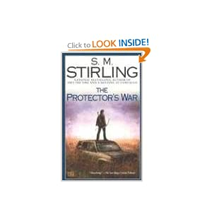 The Protector's War: A Novel of the Change (Change Series) by