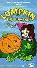 Lumpkin the Pumpkin [VHS]