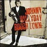 HALLYDAY, Johnny Rough Town