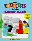 img - for The Toddlers Bible Easter Book book / textbook / text book