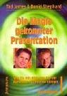 Die Magie gekonnter Pr�sentation: Wie...