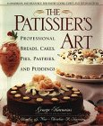 img - for The Patissier's Art: Professional Breads, Cakes, Pies, Pastries, and Puddings book / textbook / text book