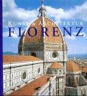 Florenz. Kunst und Architektur