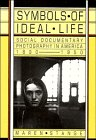 Symbols of Ideal Life: Social Documen...