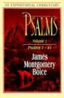Psalms Vol. 1: Psalms 1-41 (Expositional Commentary) (0801010772) by Boice, James Montgomery
