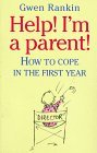 img - for Help! I'm a Parent by Gwen Rankin (1994-08-25) book / textbook / text book