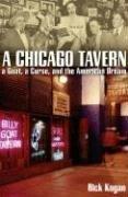 A Chicago Tavern: A Goat, a Curse, and the American Dream., Rick Kogan