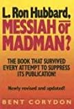 img - for L. Ron Hubbard: Messiah or Madman? book / textbook / text book