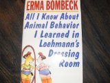 All I Know About Animal Behavior I Learned in Loehmann