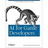 "AI for Game Developers: Creating Intelligent Behavior in Gamesvon ""Nathan Torkington"""