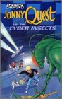 Jonny Quest vs. the Cyber Insects [VHS]