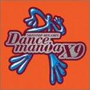 ダンスマニア X9