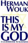 This Is My God (Walker Large Print Books) (0802726437) by Herman Wouk